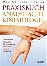 Analytische Kinesiologie Buch Keding